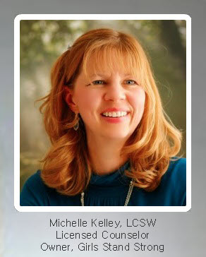 Michelle Kelley, LCSW, Licensed Counselor, Owner, Girls Stand Strong
