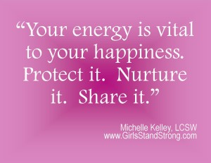 Your energy is vital to your happiness