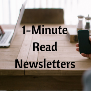 1-minute-read-newsletters