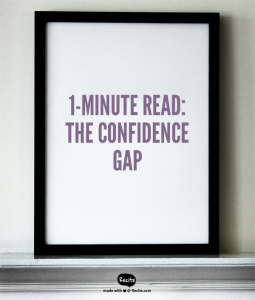 One-Minute Read-The Confidence Gap