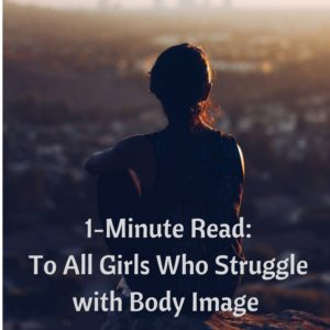 1-minute-read-girls-struggling-with-body-image